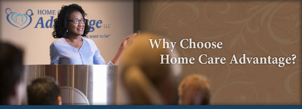 why_choose_home_care_advantage